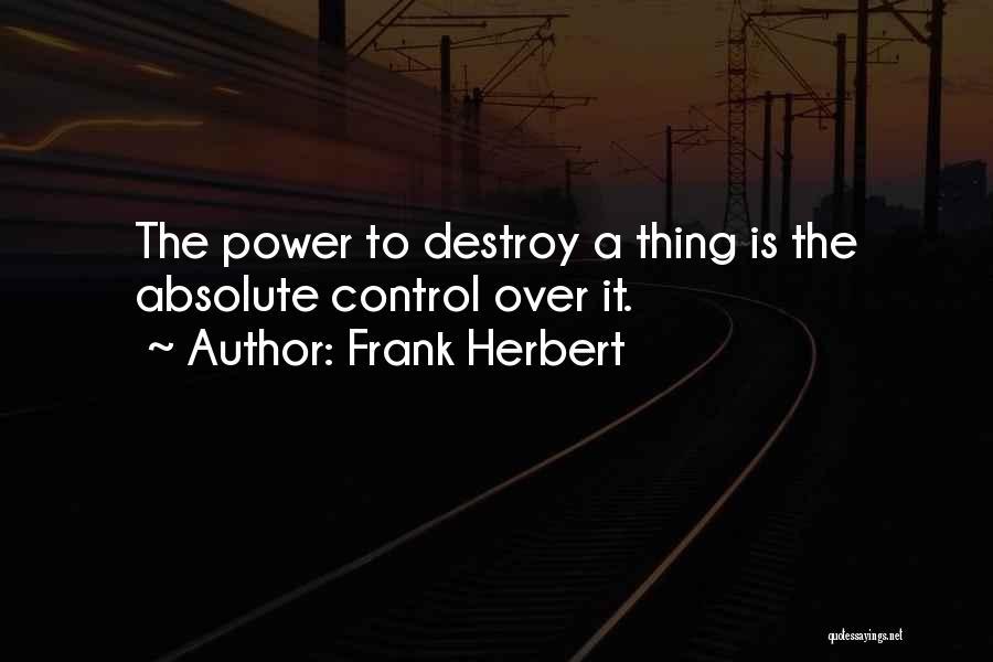 Frank Herbert Quotes 2038241
