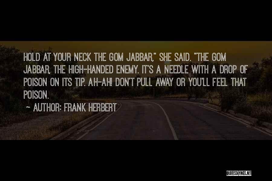 Frank Herbert Quotes 2109361