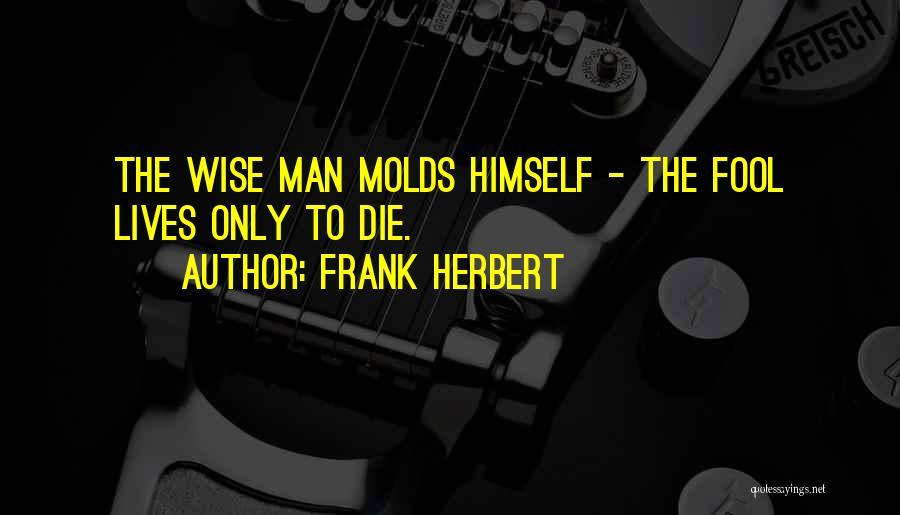 Frank Herbert Quotes 415632