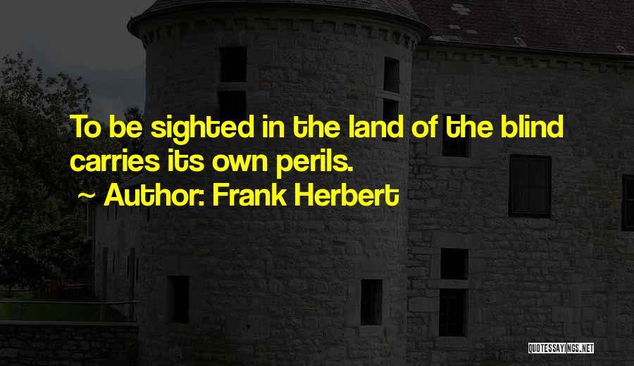 Frank Herbert Quotes 625688