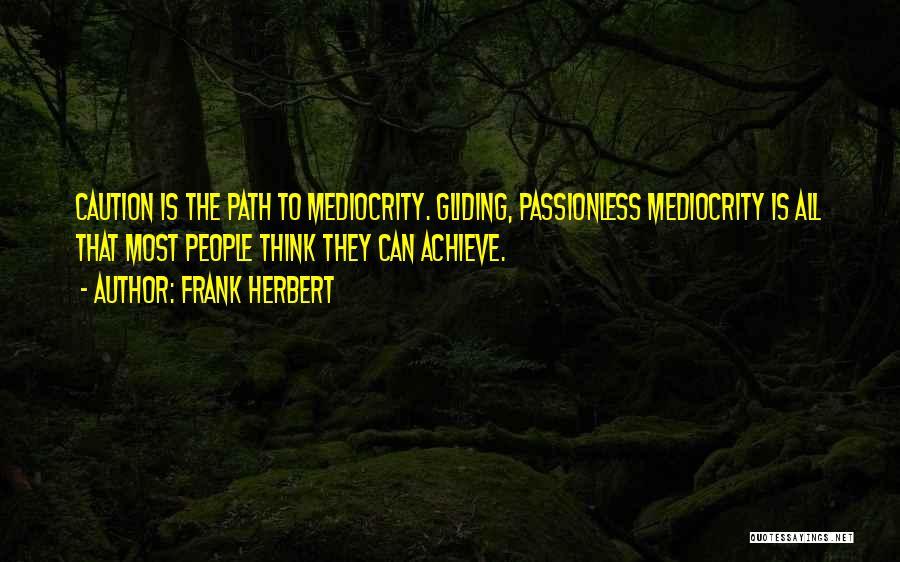 Frank Herbert Quotes 663580