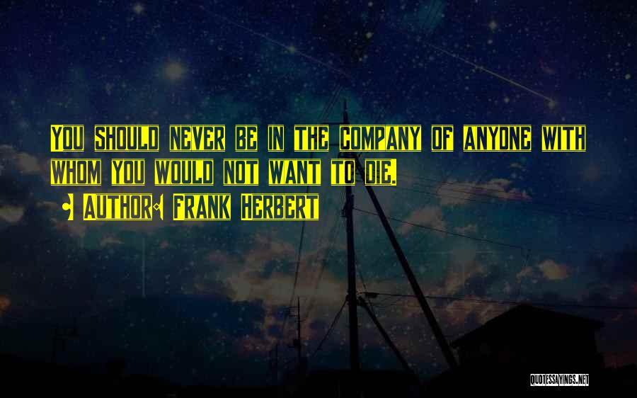 Frank Herbert Quotes 687768