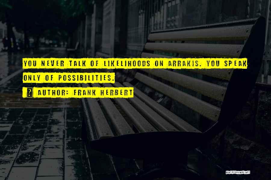 Frank Herbert Quotes 720818