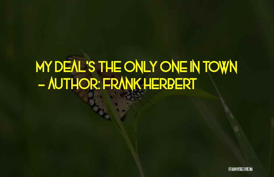 Frank Herbert Quotes 874828