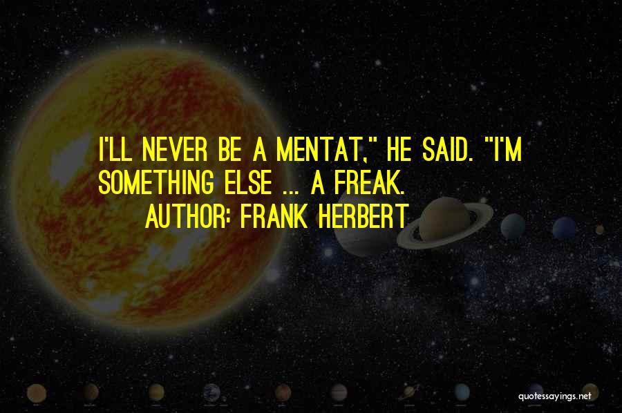 Frank Herbert Quotes 923218