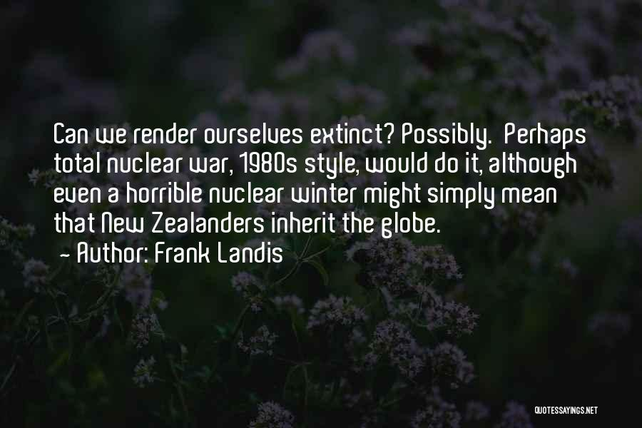 Frank Landis Quotes 1805596
