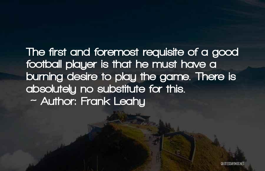 Frank Leahy Quotes 2164775