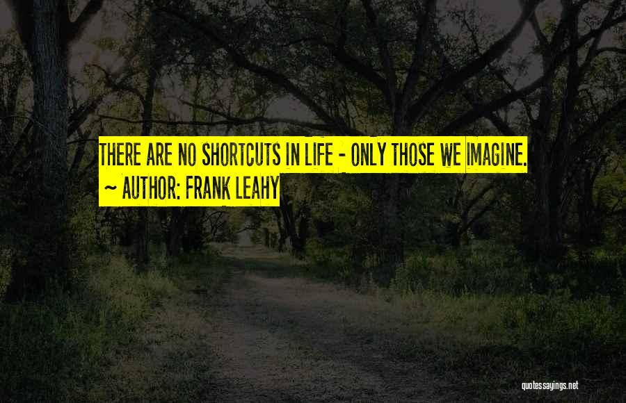 Frank Leahy Quotes 678342