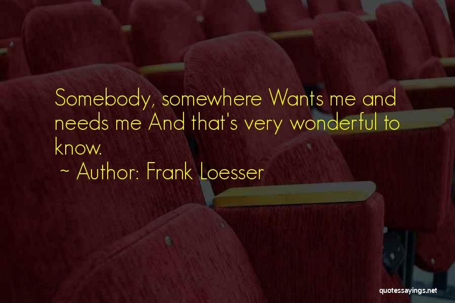 Frank Loesser Quotes 424658