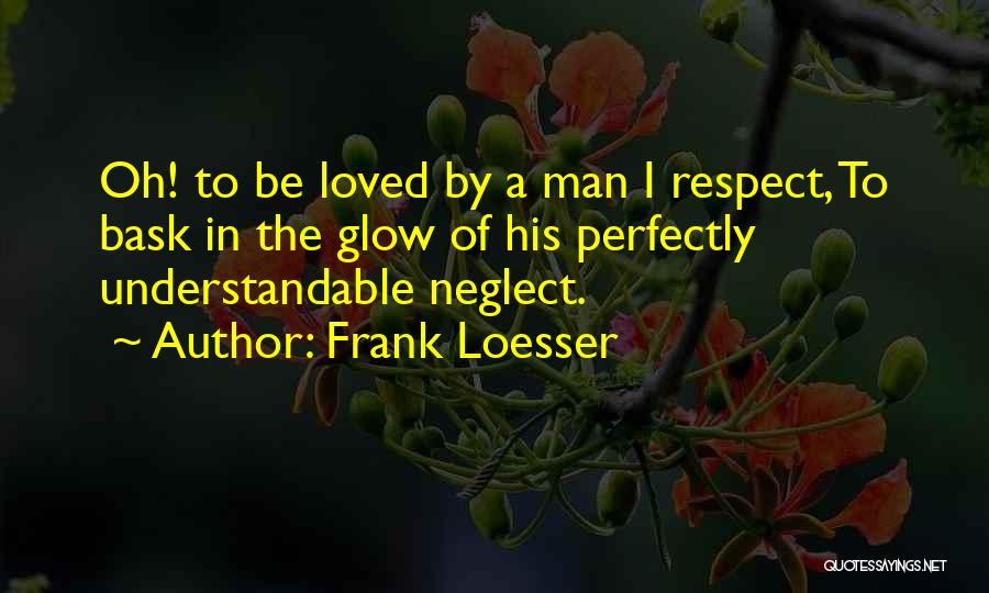 Frank Loesser Quotes 743684