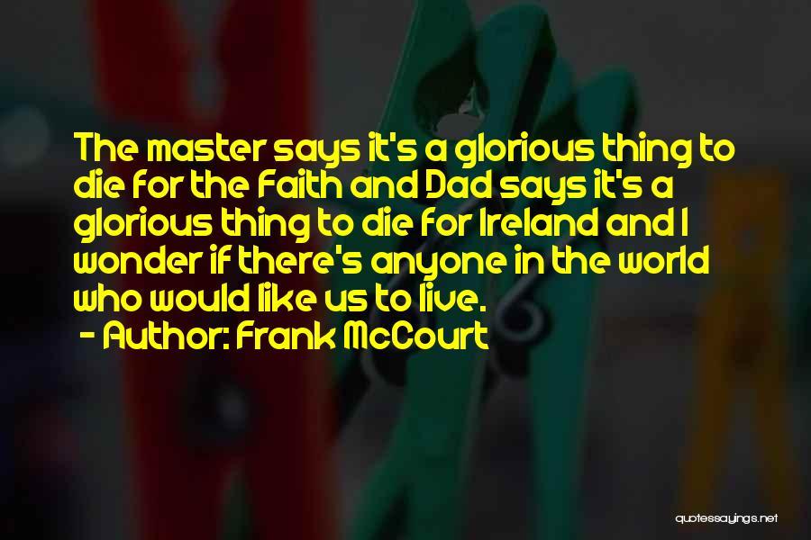 Frank McCourt Quotes 1172286