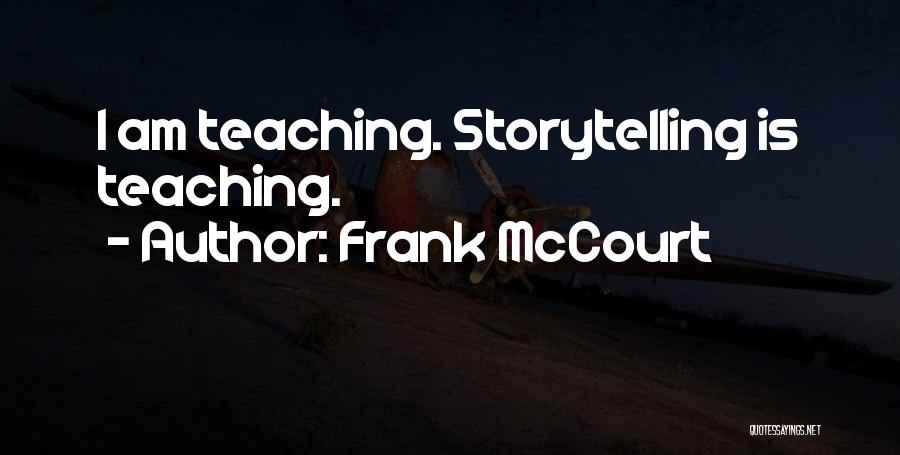 Frank McCourt Quotes 1215209