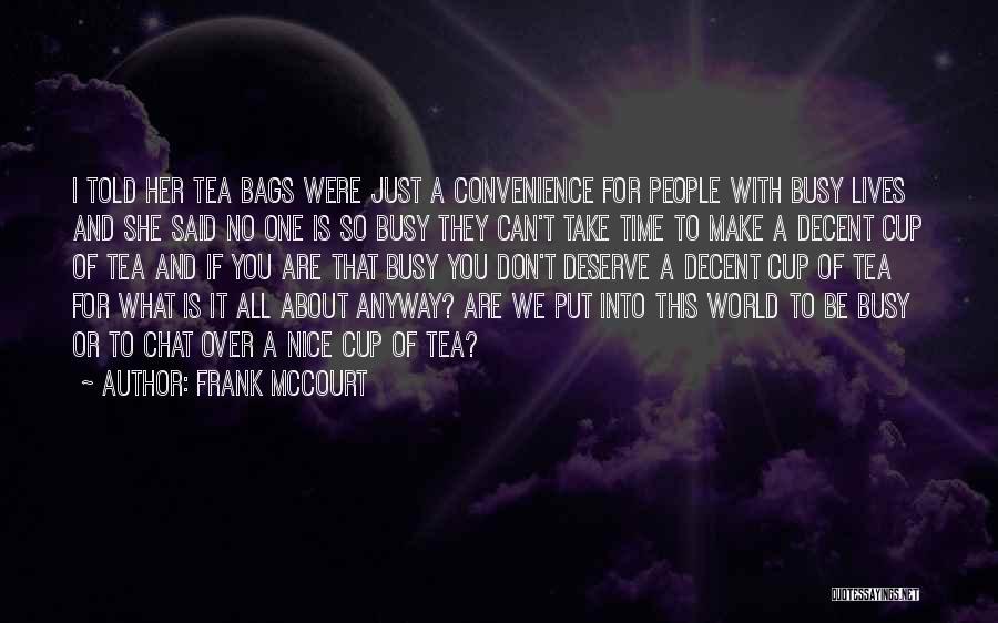 Frank McCourt Quotes 1230923