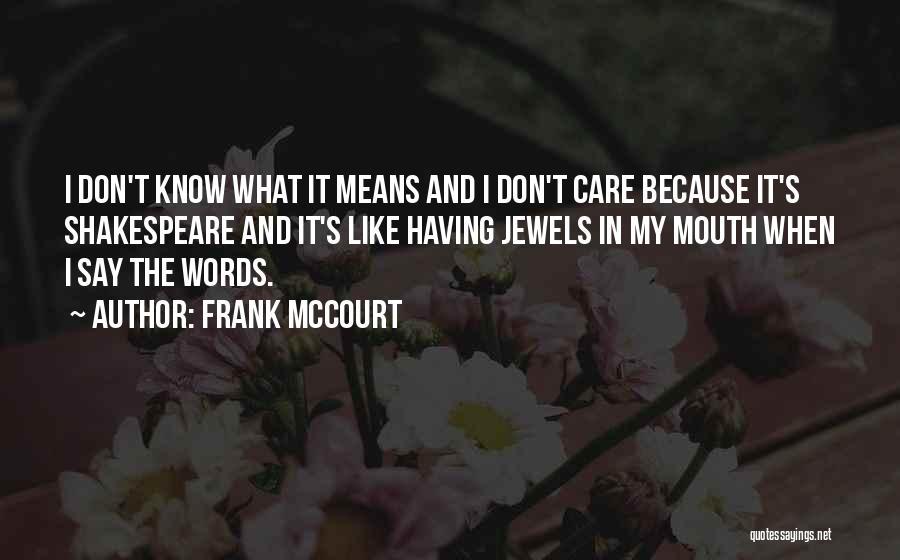 Frank McCourt Quotes 1234315