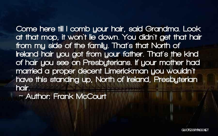Frank McCourt Quotes 1277149