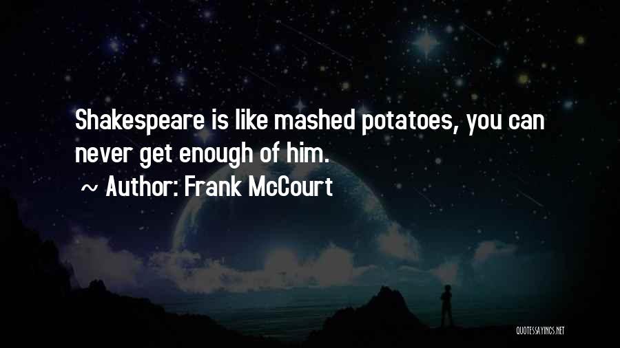 Frank McCourt Quotes 1385129