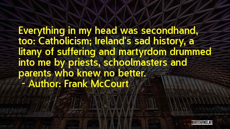 Frank McCourt Quotes 1409410