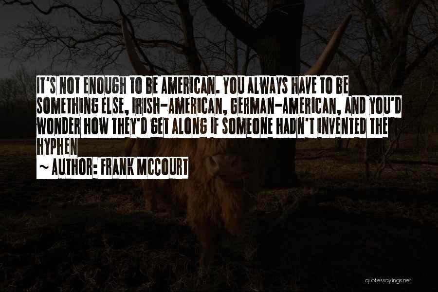 Frank McCourt Quotes 1444425