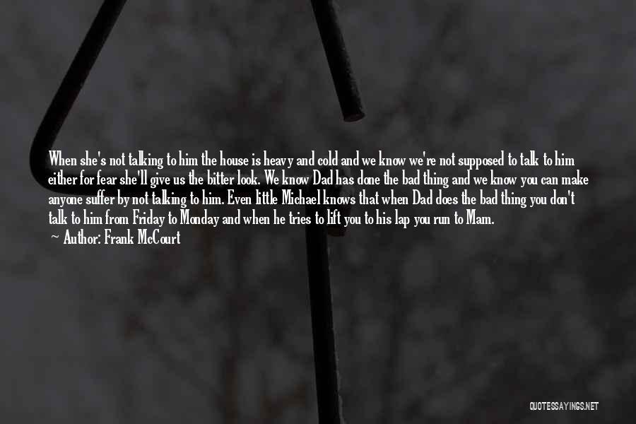 Frank McCourt Quotes 1645207