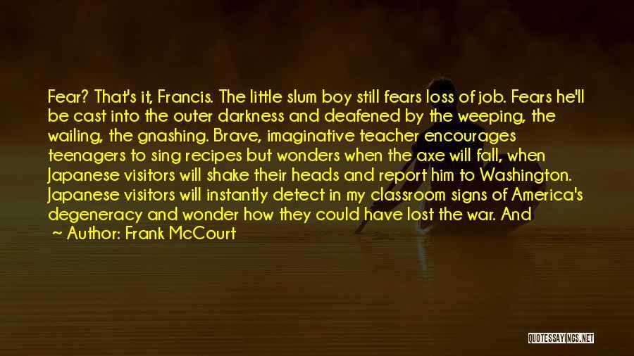 Frank McCourt Quotes 1776926