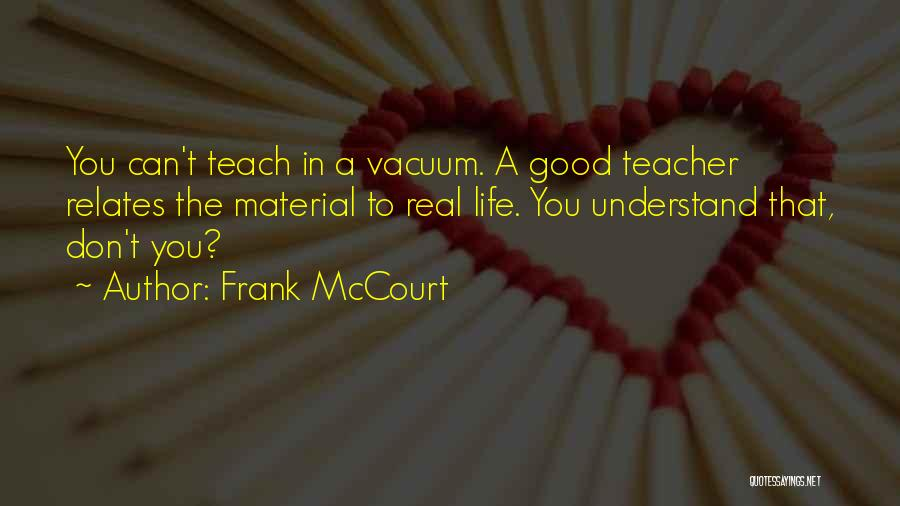 Frank McCourt Quotes 1863070