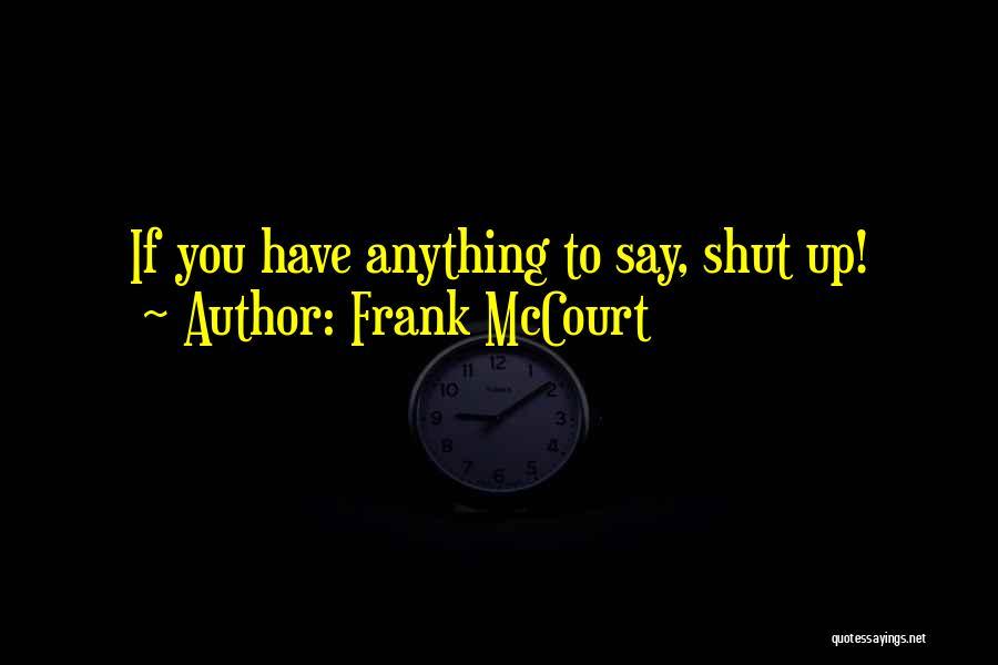 Frank McCourt Quotes 1867404