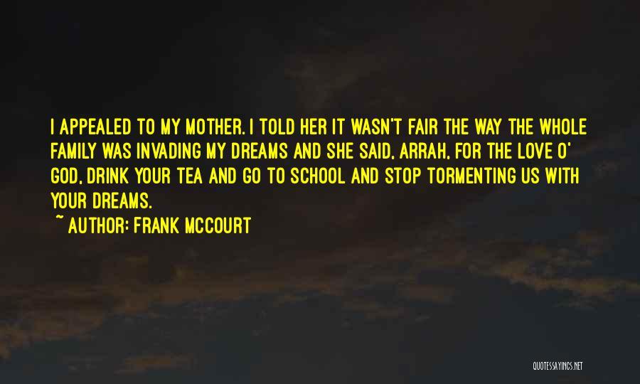 Frank McCourt Quotes 2010054