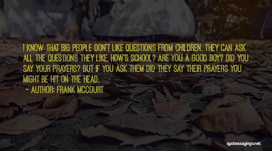Frank McCourt Quotes 2085094