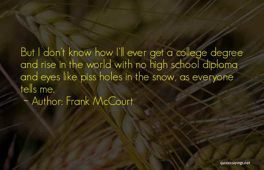 Frank McCourt Quotes 2110780