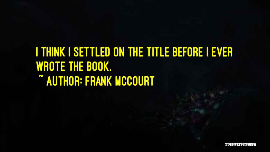 Frank McCourt Quotes 211622