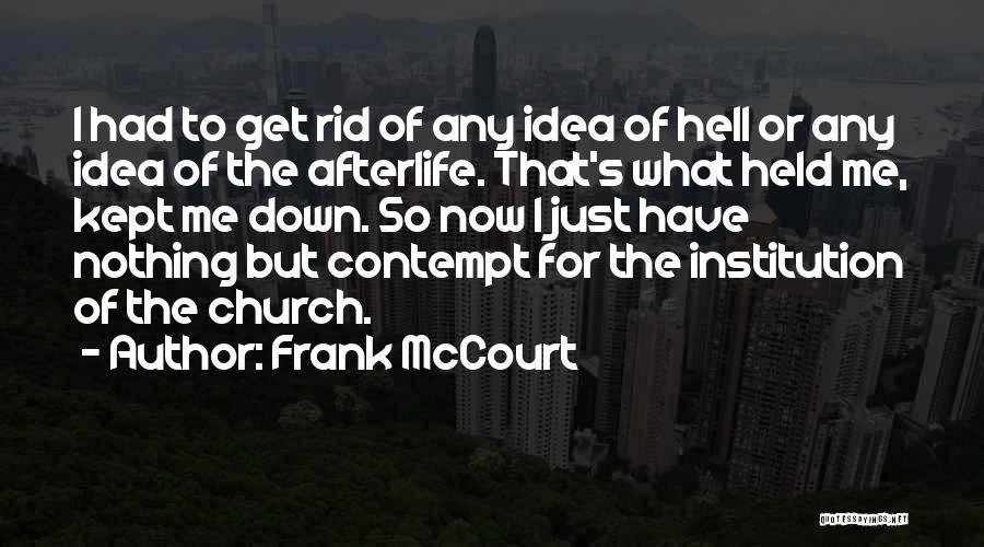Frank McCourt Quotes 2188269
