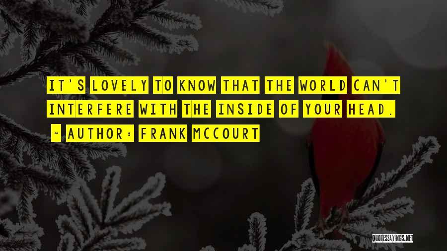 Frank McCourt Quotes 2222620