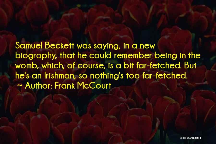 Frank McCourt Quotes 2233832