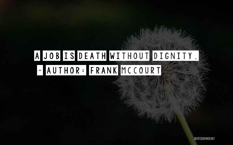 Frank McCourt Quotes 428071