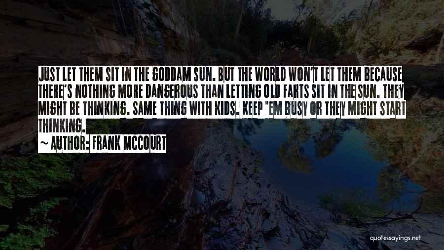 Frank McCourt Quotes 430621