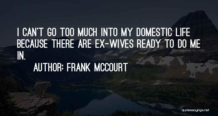 Frank McCourt Quotes 525749