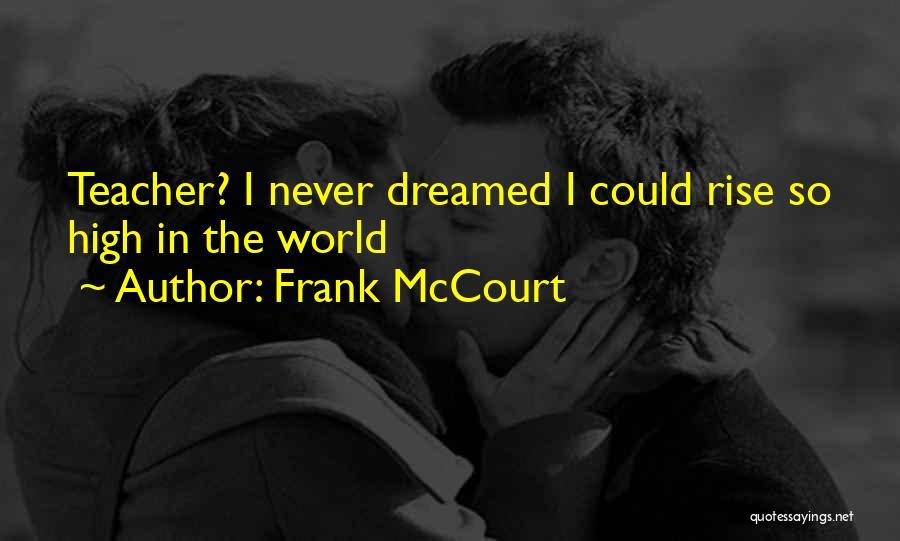 Frank McCourt Quotes 655468