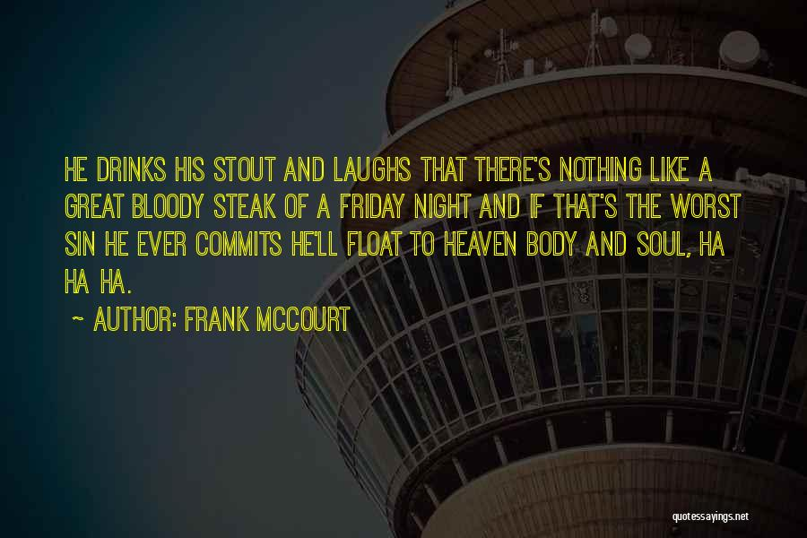 Frank McCourt Quotes 897668