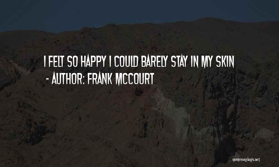 Frank McCourt Quotes 897733