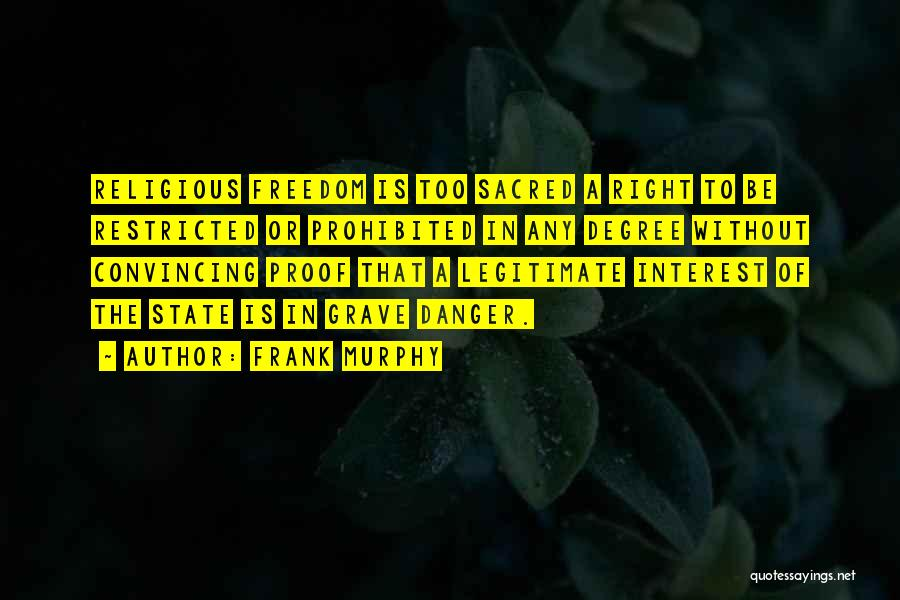 Frank Murphy Quotes 1195586