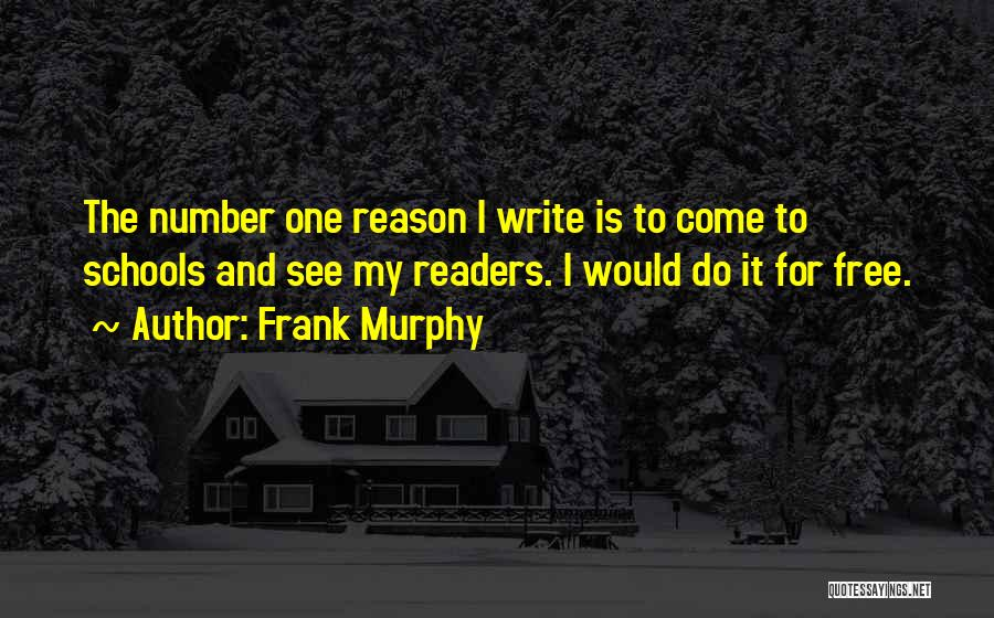 Frank Murphy Quotes 1447306