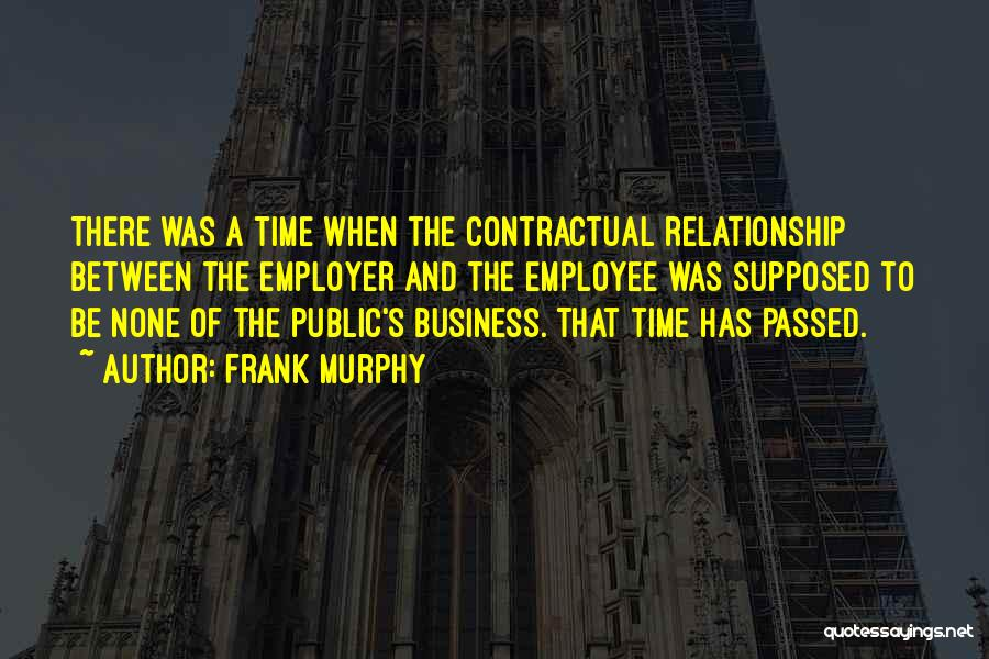 Frank Murphy Quotes 2200660