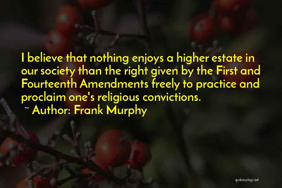 Frank Murphy Quotes 941890