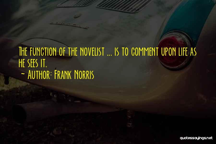 Frank Norris Quotes 1133618