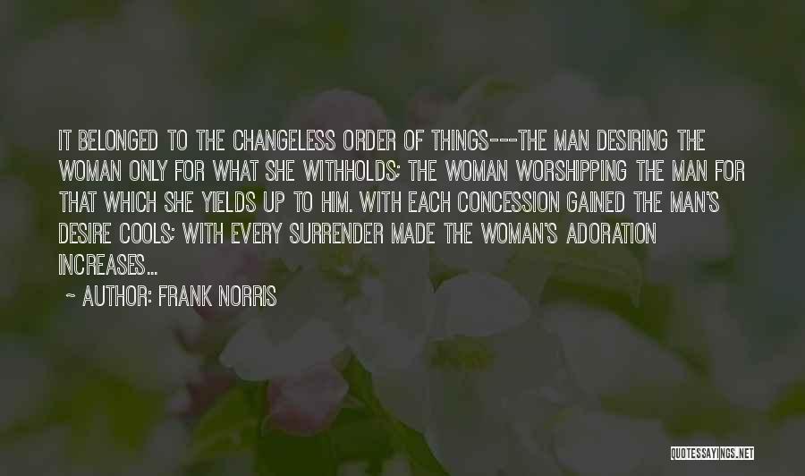 Frank Norris Quotes 1192001