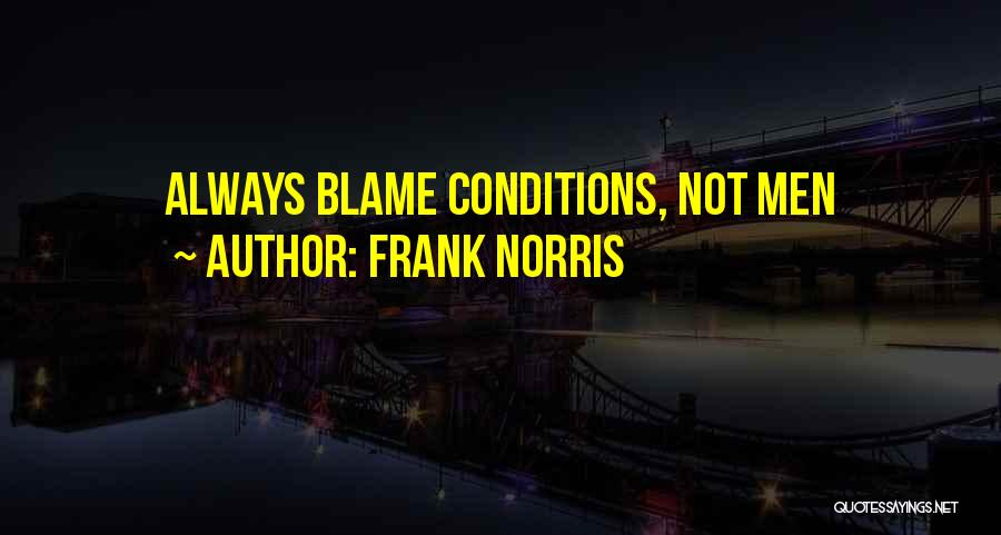 Frank Norris Quotes 1473540