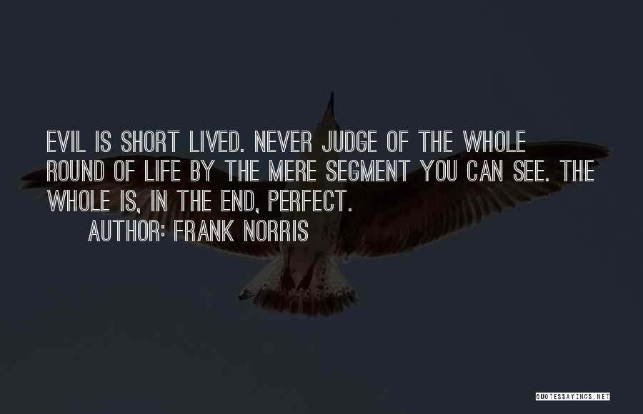 Frank Norris Quotes 1857391