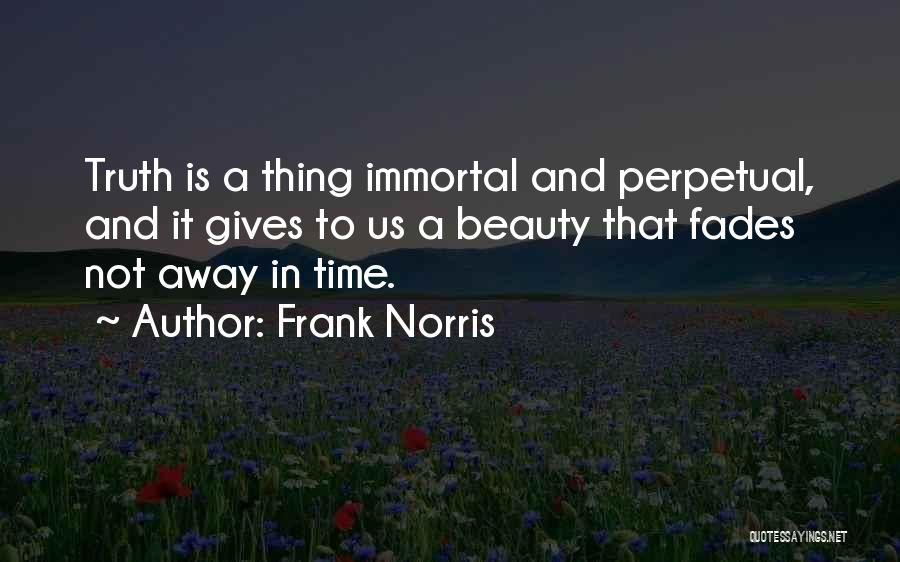 Frank Norris Quotes 475933