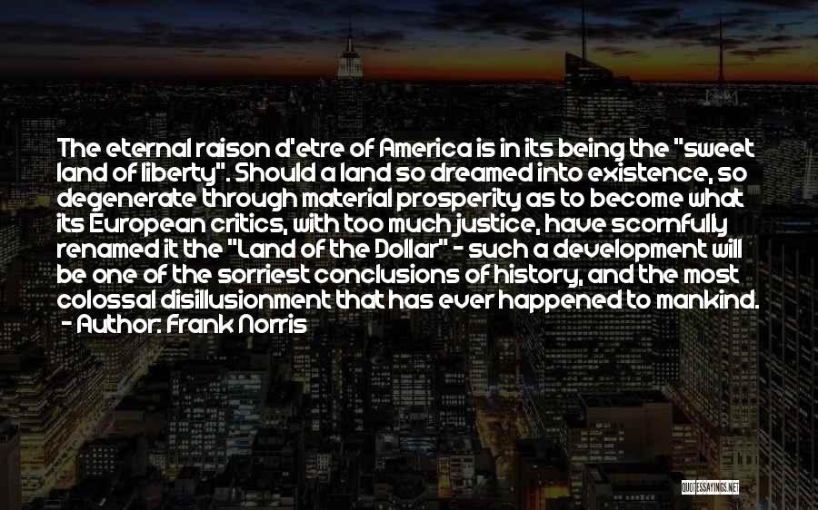 Frank Norris Quotes 538721