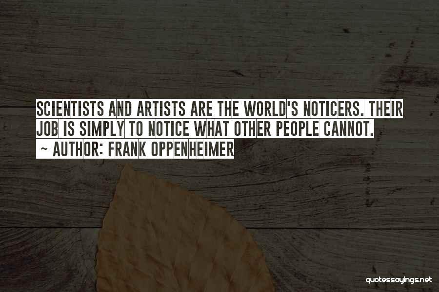 Frank Oppenheimer Quotes 1424633
